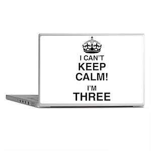 I Can't Keep Calm I'm Three Laptop Skins