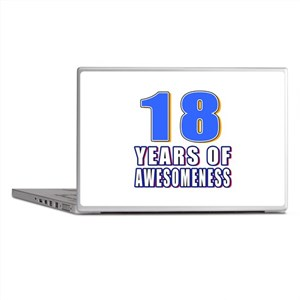 18 Years Of Awesomeness Laptop Skins