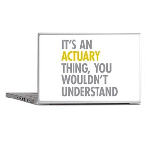 Its An Actuary Thing Laptop Skins