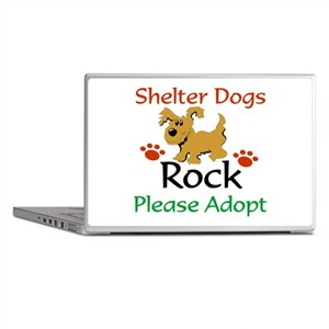 Shelter Dogs Rock Please Adopt Laptop Skins