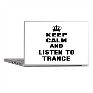 Keep calm and listen to Trance Laptop Skins