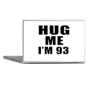 Hug Me I Am 93 Laptop Skins