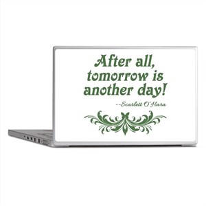 Scarlett O'Hara Quote Tomorrow Laptop Skins