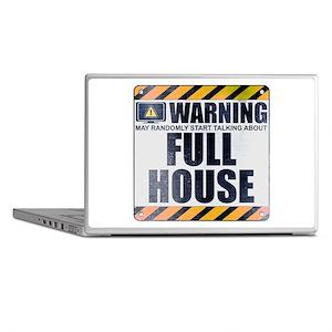 Warning: Full House Laptop Skins
