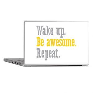 Wake Up Be Awesome Laptop Skins