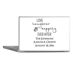 Love Laughter and Happily Ever After Laptop Skins
