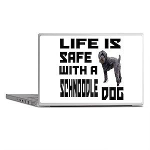 Life Is Safe With A Schnoodle Dog Des Laptop Skins