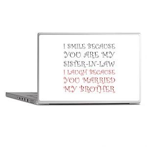 Smile Sister In Law Laptop Skins