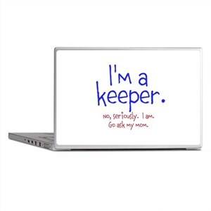 Im a keeper Laptop Skins