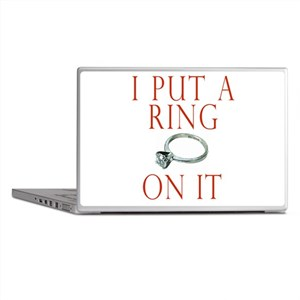 I Put a Ring On It Laptop Skins