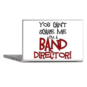 You Cant Scare Me...Band Laptop Skins