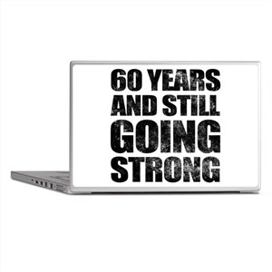 60th Birthday Still Going Strong Laptop Skins