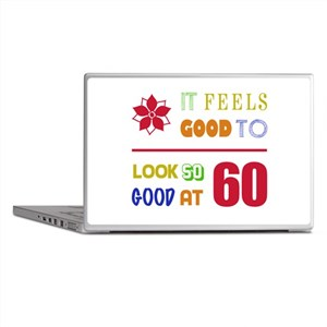 Funny 60th Birthday (Feels Good) Laptop Skins