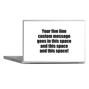 Super Mega Five Line Custom Message Laptop Skins