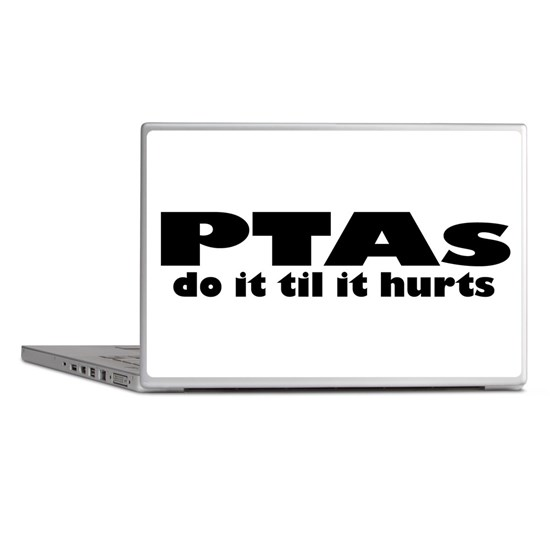 PTAs Do It Til It Hurts