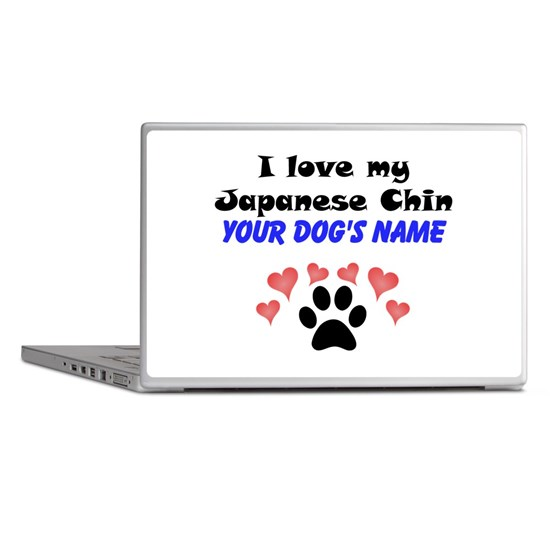 Custom I Love My Japanese Chin