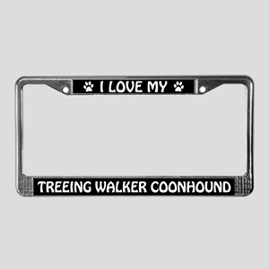 I Love My Treeing Walker Coonhound License Frame