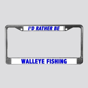 I'd Rather Be Walleye Fishing License Plate Frame