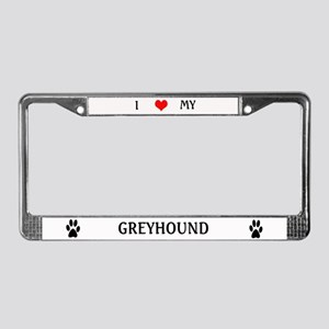 I Love my Greyhound License Plate Frame