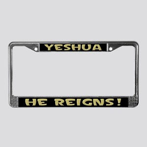 Yeshua reigns! License Plate Frame