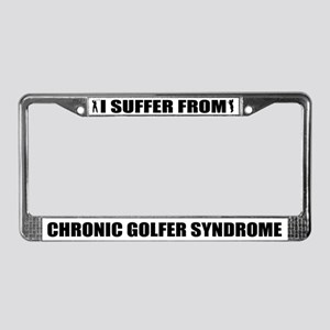 I Suffer From Chronic Golfer Syndrome License Plat