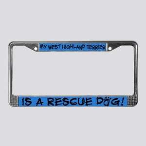 Rescue Dog Westie License Plate Frame