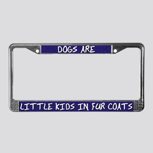 Little Kids in Fur Coats License Plate Frame