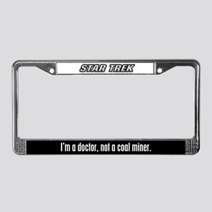 I'm a doctor, not a coal mine License Plate Frame