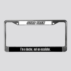 I'm a doctor, not an escalato License Plate Frame