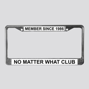 No Matter What - 1986 License Plate Frame