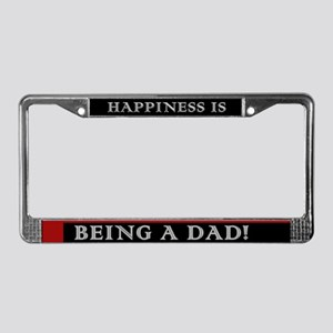 Happiness is Being a Dad License Plate Frame