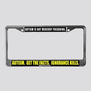 Autism isn't Mercury Poisonin License Plate Frame