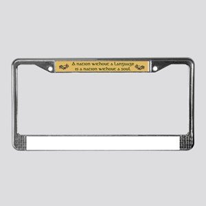 'A Nation Without A Language..'License Plate Frame