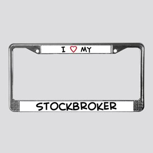 I Love Stockbroker License Plate Frame