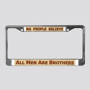 All Men Are Brothers License Plate Frame