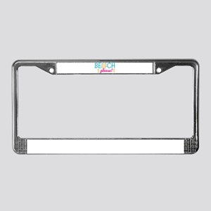 New Beach Beach Please Beachy License Plate Frame