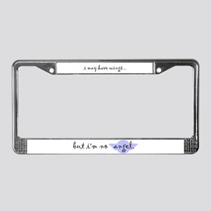 I'm no Angel License Plate Frame