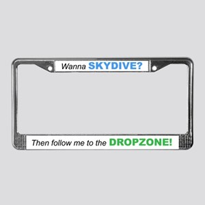 Wanna SKYDIVE? Skydiver License Plate Frame