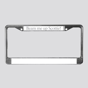 Beam me up Scottie License Plate Frame
