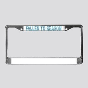 FALLEN TO REASON License Plate Frame