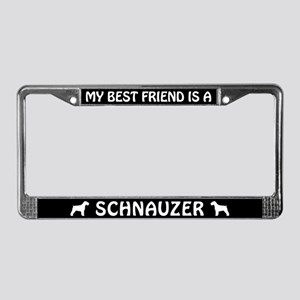 My Best Friend is a Schnauzer License Plate Frame