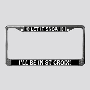 Let it Snow... I'll Be in St Croix! Plate Frame