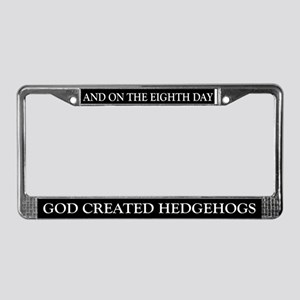 8TH DAY Hedgehogs License Plate Frame