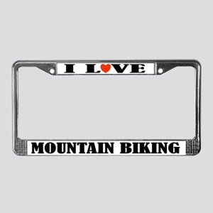 I Love Mountain Biking License Plate Frame