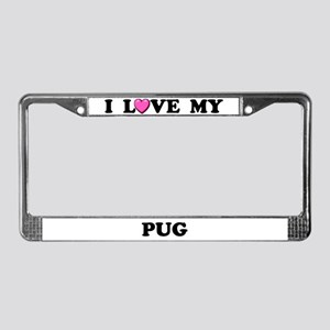 I Love My Pug License Plate Frame