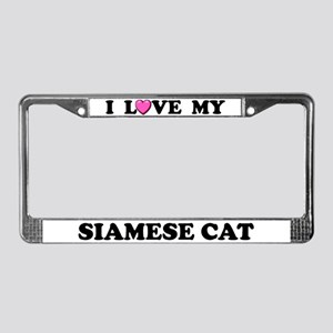 I Love My Siamese Cat License Plate Frame