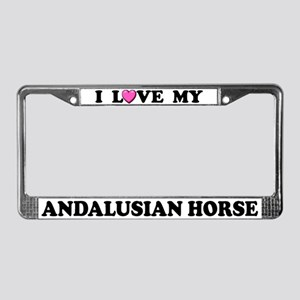 I Love My Andalusian Horse License Plate Frame