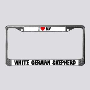 I Love My White German Shephe License Plate Frame
