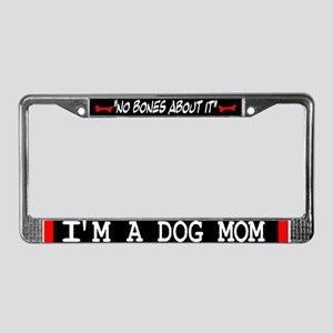 Dog Mom Gifts License Plate Frame