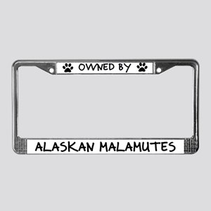 Owned by Alaskan Malamutes License Plate Frame